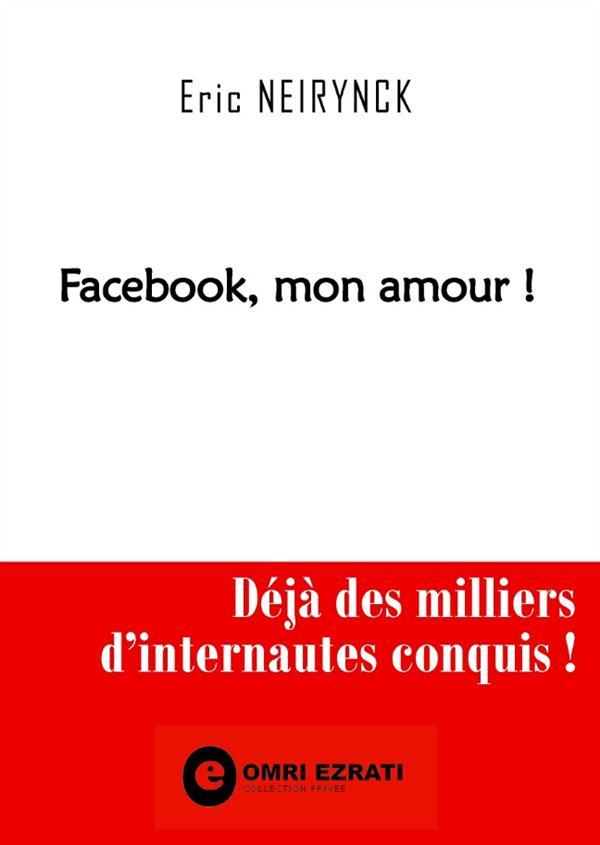 Facebook, mon amour !