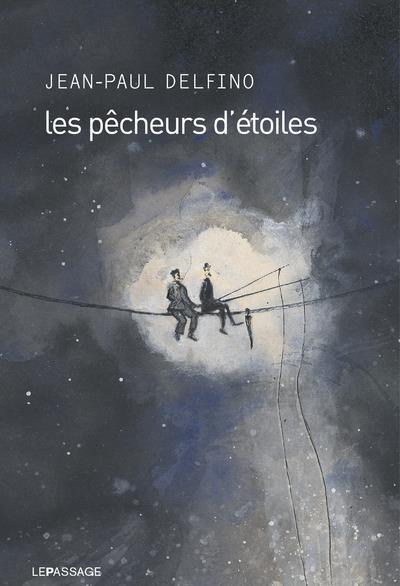 Les pêcheurs d'étoiles
