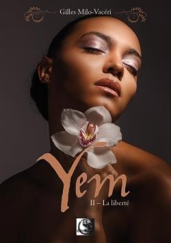 Yem, La Liberte Tome 2