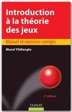 Introduction à la théorie des jeux (2e édition)