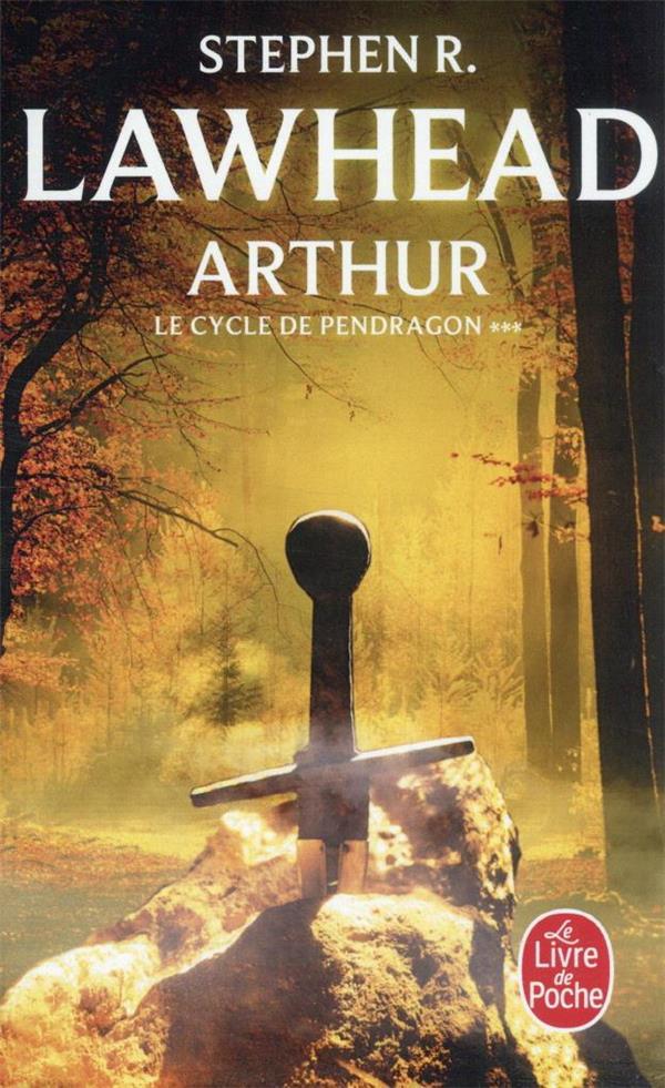 Arthur (Le Cycle De Pendragon, Tome 3)