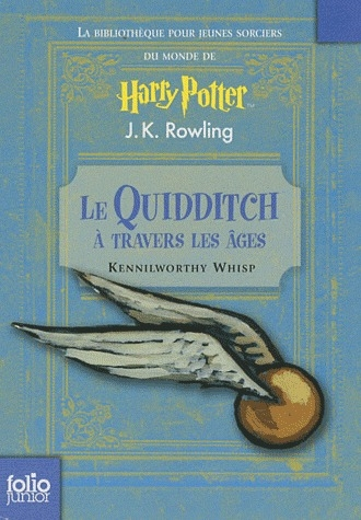 Le Quidditch à travers les âges par Kennilworthy Whisp