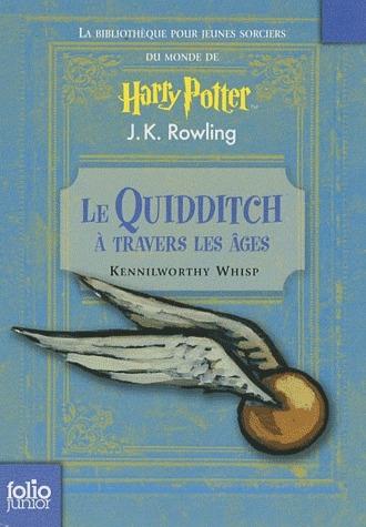 Le Quidditch à travers les âges par Kennilworthy Whisp