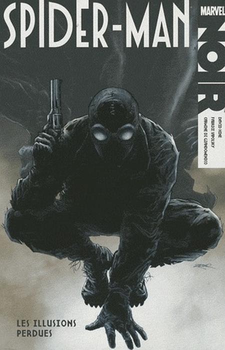 Spider-man t.1 ; les illusions perdues