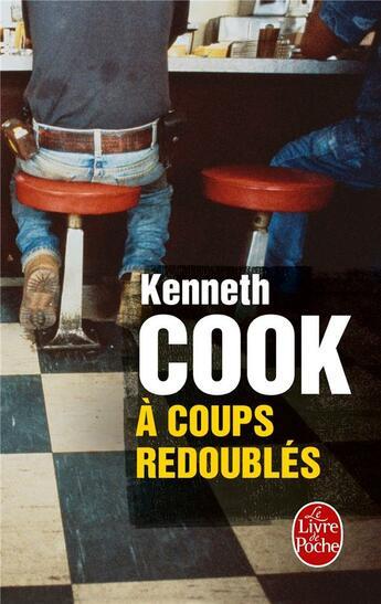 Couverture du livre « à coups redoublés » de Kenneth Cook aux éditions Lgf