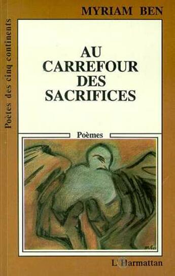 Couverture du livre « Au Carrefour Des Sacrifices » de Myriam Ben aux éditions L'harmattan