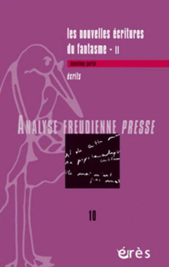 Couverture du livre « Analyse Freudienne T.10 » de Collectif aux éditions Eres