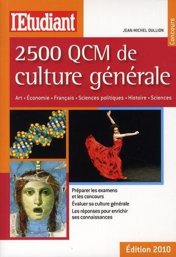 Couverture du livre « 2500 QCM de culture générale » de Jean-Michel Oullion aux éditions L'etudiant
