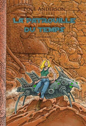 Couverture du livre « La patrouille du temps t.2 ; le patrouilleur du temps » de Poul Anderson aux éditions Le Belial
