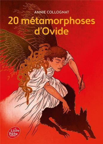 Couverture du livre « 20 métamorphoses d'Ovide » de Annie Collognat aux éditions Hachette Jeunesse