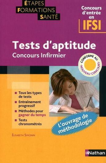Couverture du livre « Tests d'aptitude ; concours infirmier ; étapes formations santé » de Elisabeth Simonin aux éditions Nathan