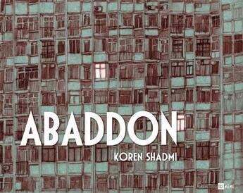 Couverture du livre « Abaddon » de Koren Shadmi aux éditions Ici Meme