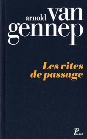 Couverture du livre « Les rites de passage » de Arnold Van Gennep aux éditions Picard