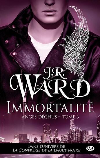Couverture du livre « Anges déchus T.6 ; immortalité » de J. R. Ward aux éditions Milady