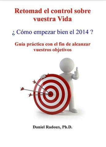Couverture du livre « ¿ Cómo empezar bien el 2014 ? » de  aux éditions Bebooks