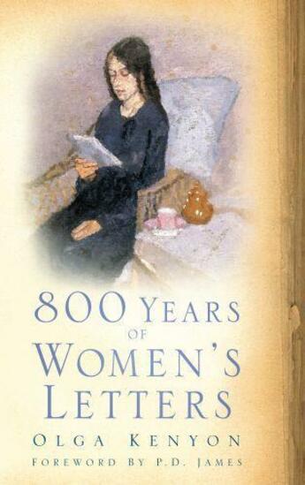 Couverture du livre « 800 Years of Women's Letters » de Kenyon Olga aux éditions History Press Digital