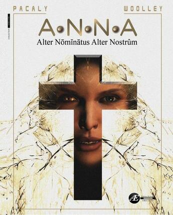 Couverture du livre « Anna » de Patrice Woolley et Pascal Pacaly aux éditions Ex Aequo