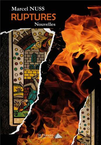 Couverture du livre « Ruptures » de Marcel Nuss aux éditions Saint Honore Editions