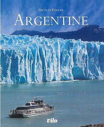 Couverture du livre « Argentine » de Nicolas Kruger aux éditions Vilo
