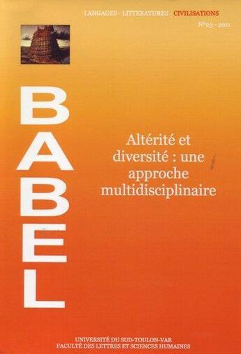 Couverture du livre « Altérité et diversité : une approche multidisciplinaire » de Natacha Ordioni aux éditions Laboratoire Babel