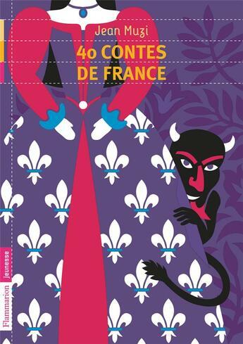 Couverture du livre « 40 contes de France » de Jean Muzi aux éditions Pere Castor