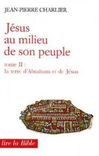Couverture du livre « Jesus au milieu de son peuple, ii » de Charlier Jean-Pierre aux éditions Cerf