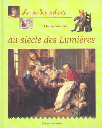 Couverture du livre « Au Siecle Des Lumieres » de Claude Grimmer aux éditions La Martiniere Jeunesse