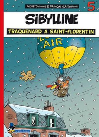 Couverture du livre « Sibylline T.5 ; traquenard à Saint-Florentin » de Andre Taymans et Francois Corteggiani aux éditions Flouzemaker