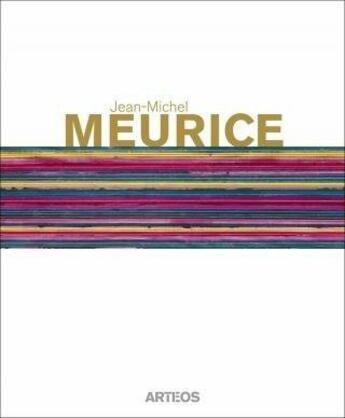 Couverture du livre « Jean-Michel Meurice » de Victor Vanoosten aux éditions Arteos