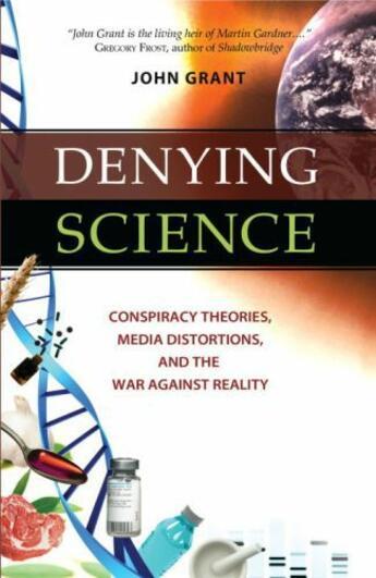 Couverture du livre « Denying Science » de John Grant aux éditions Prometheus Books