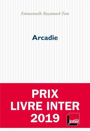 Couverture du livre « Arcadie » de Emmanuelle Bayamack-Tam aux éditions P.o.l