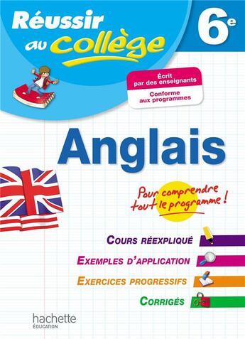 Couverture du livre « Reussir Au College ; Anglais ; 6ème » de Andre Richoux aux éditions Hachette Education