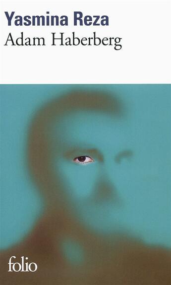 Couverture du livre « Adam Haberberg » de Yasmina Reza aux éditions Gallimard