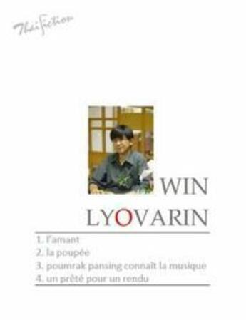 Couverture du livre « 4 nouvelles » de Win Lyovarin aux éditions Thaifiction Publishing