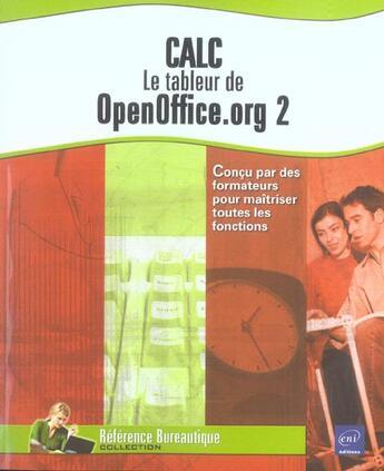 Couverture du livre « Calc : le tableur d'openoffice.org 2 » de Collectif aux éditions Eni