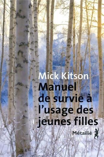 Couverture du livre « Manuel de survie à l'usage des jeunes filles » de Mick Kitson aux éditions Metailie