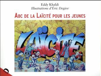 Couverture du livre « ABC de la laïcité pour les jeunes » de Eric Degive et Eddy Khaldi aux éditions Demopolis