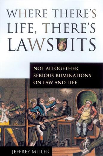 Couverture du livre « Where There's Life, There's Lawsuits » de Jeffrey Miller et John Manasso aux éditions Ecw Press