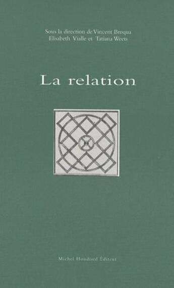 Couverture du livre « La relation » de Vincent Broqua aux éditions Michel Houdiard