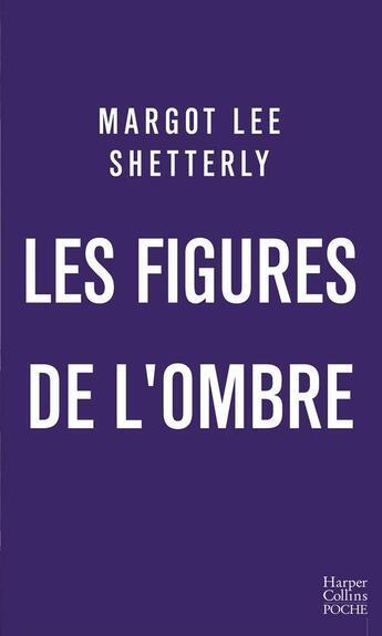 Couverture du livre « Les figures de l'ombre » de Margot Lee Shetterly aux éditions Harpercollins