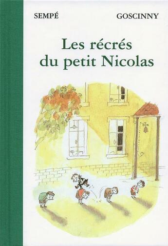 Couverture du livre « Les récrés du Petit Nicolas » de Jean-Jacques Sempe et Rene Goscinny aux éditions Denoel