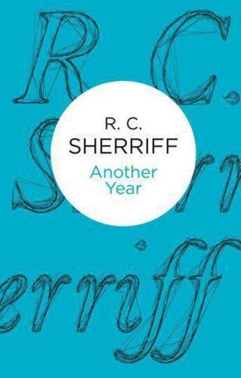 Couverture du livre « Another Year » de Sherriff R C aux éditions Macmillan Bello Digital