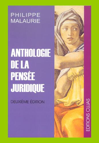 Couverture du livre « Anthologie de la pensée juridique (2e édition) » de Philippe Malaurie aux éditions Cujas