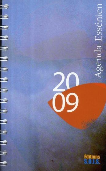 Couverture du livre « Agenda essénien 2009 » de  aux éditions Sois