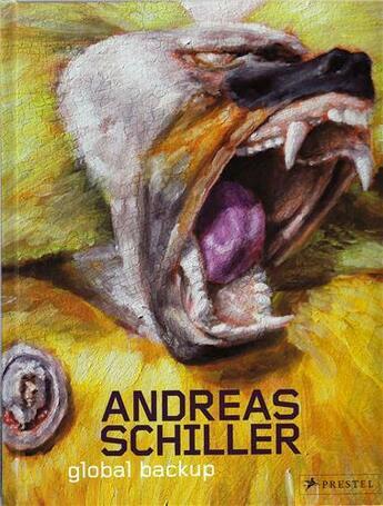 Couverture du livre « Andreas Schiller Global Backup /Anglais/Allemand » de Penzel aux éditions Prestel