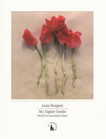 Couverture du livre « Moi, Eugénie Grandet » de Louise Bourgeois aux éditions Gallimard