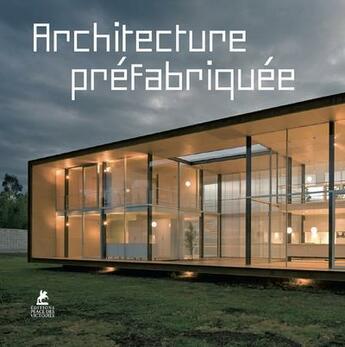 Couverture du livre « Architecture préfabriquée » de Collectif aux éditions Place Des Victoires