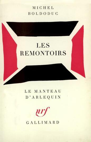 Couverture du livre « Les remontoirs - piece en trois tableaux » de Michel Boldoduc aux éditions Gallimard