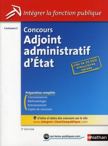 Couverture du livre « Concours adjoint administratif d'État ; catégorie C (édition 2010) » de Tuccinardi/Bon aux éditions Nathan