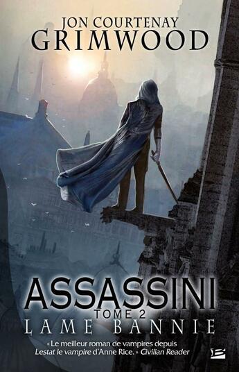 Couverture du livre « Assassini t.2 ; lame bannie » de Jon-Courtenay Grimwood aux éditions Bragelonne